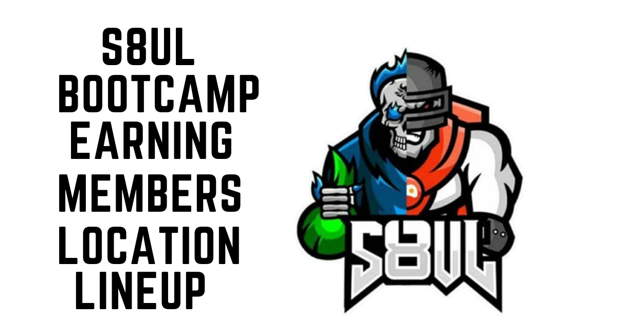 S8UL Bootcamp – Gaming House, Members, Location, Facility, Lineup, Earnings