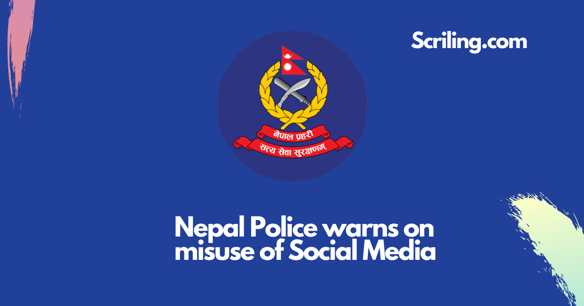 Nepal police have issued a warning about the use of social media